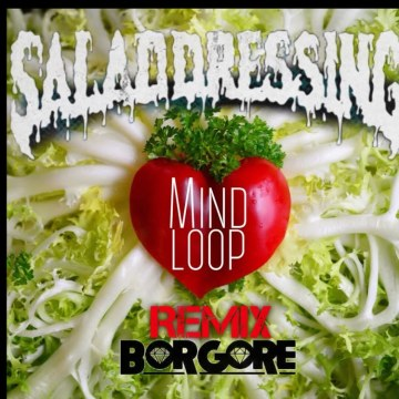 Borgore - Salad Dressing feat. Bella Thorne (MINDLOOP remix) Artwork