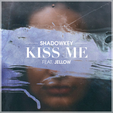 SHADOWKEY - Kiss Me (feat. Jellow) Artwork