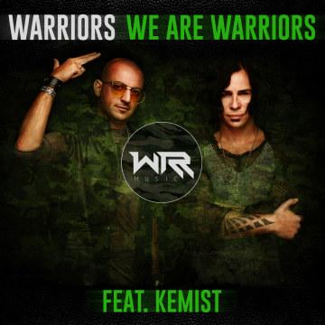 WARRIORS - We Are Warriors (feat. Kemist) Artwork
