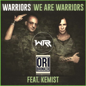 WARRIORS - We Are Warriors (feat. Kemist) (Ori Brinker remix) Artwork