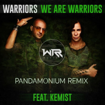 WARRIORS - We Are Warriors (feat. Kemist) (Pandamonium remix) Artwork