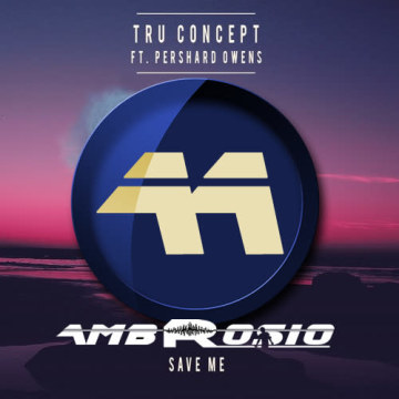 TRU Concept - Save Me (ft. Pershard Owens) (Alessandro Ambrosio remix) Artwork