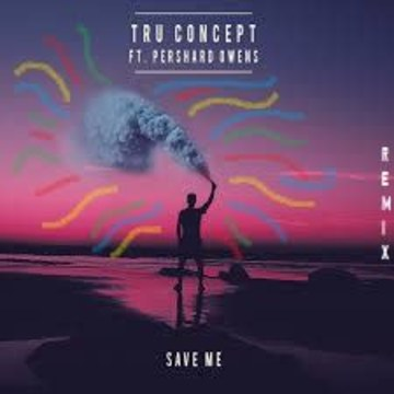 TRU Concept - Save Me (ft. Pershard Owens) (Abhijith S remix) Artwork