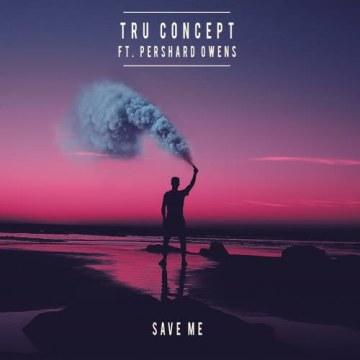 TRU Concept - Save Me (ft. Pershard Owens) (Casidy remix) Artwork