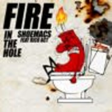 SHOEMACS - Fire In The Hole [Ft. Rico Act] Artwork