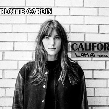 Charlotte Cardin - California (LAHAI. remix) Artwork