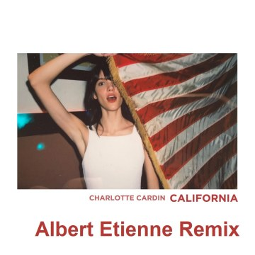 Charlotte Cardin - California (Albert Etienne remix) Artwork