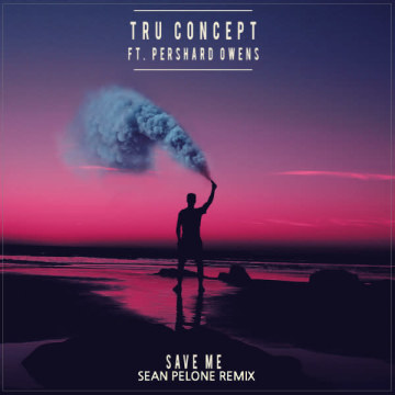 TRU Concept - Save Me (ft. Pershard Owens) (Sean Pelone remix) Artwork