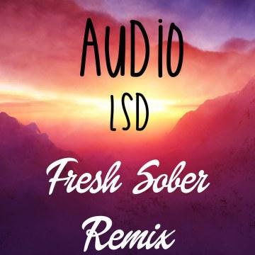 LSD (Fresh Sober Remix) ft. Sia, Diplo, Labrinth - Audio Artwork