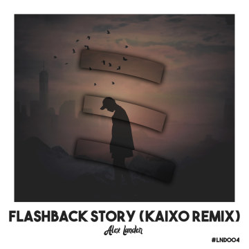 Landers Records - Alex Lander - Flashback Story (Kaixo Remix) Artwork