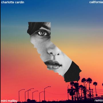 Charlotte Cardin - California (mini malibu remix) Artwork