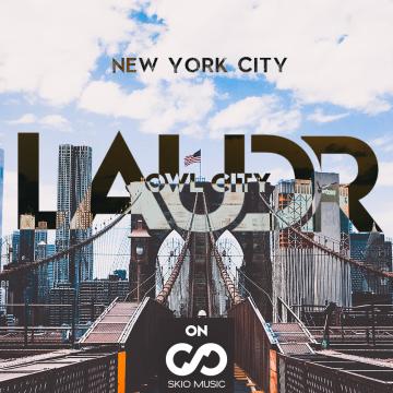 Owl City - New York City (LAUDR Remix) Artwork
