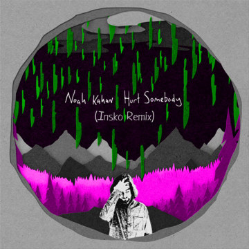 Noah Kahan - Hurt Somebody (Insko Remix) Artwork