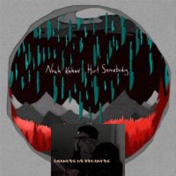 Noah Kahan - Hurt Somebody (SHAKERZ ur BREAKERZ Remix) Artwork