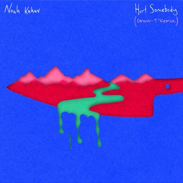Noah Kahan - Hurt Somebody (Gravi-T Remix) Artwork