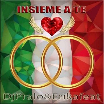 Dj Pralo & Erika Feat. - Insieme a te Artwork