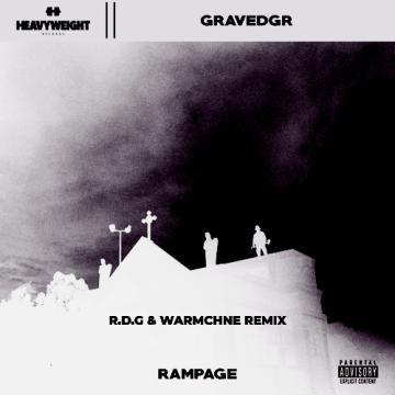 R.D.G - GRAVEDGR - RAMPAGE (R.D.G & WarMchne Remix) Artwork