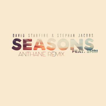 David Starfire & Stephan Jacobs - Seasons feat. Shri (Anthane Remix) Artwork
