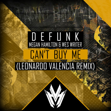 Defunk - Can't Buy Me feat. Megan Hamilton & Wes Writer (Leonardo Valencia Remix) Artwork
