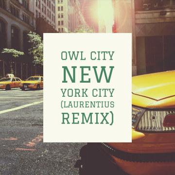Owl City - New York City (LAURENTIUS Remix) Artwork