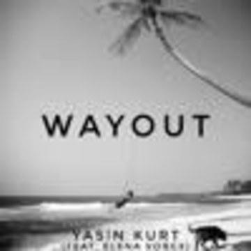 Yasin KURT - Wayout (feat. Elena Vorgx) Artwork