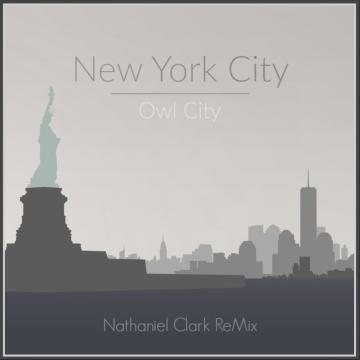 Owl City - New York City (Nathaniel Clark Remix) Artwork