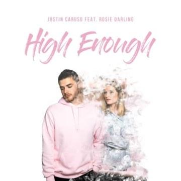 Justin Caruso - High Enough feat. Rosie Darling Artwork