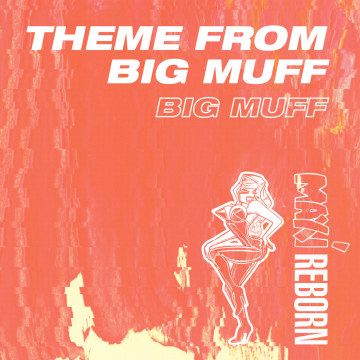 Big Muff - The Theme From Big Muff Artwork