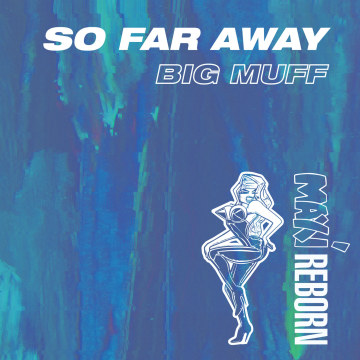 Big Muff - So Far Away Artwork