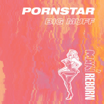 Big Muff - Pornstar Artwork
