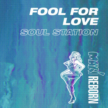 Soul Station - Fool For Love Artwork