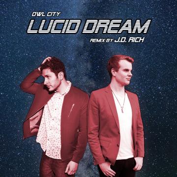 Owl City - Lucid Dream (J.D. Rich Remix) Artwork