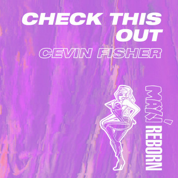 Cevin Fisher - Check This Out Artwork