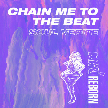 Soul Verite - Chain Me to the Beat Artwork