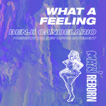 Benji Candelario & New Hippie Movement - What a Feeling Artwork