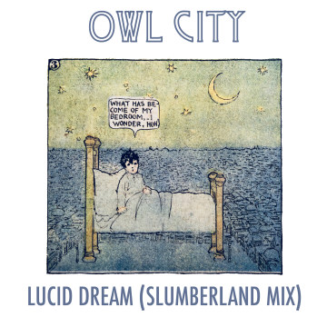 Owl City - Lucid Dream (Sean McGowan Remix) Artwork