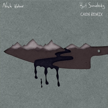 Noah Kahan - Hurt Somebody (Caen Remix) Artwork