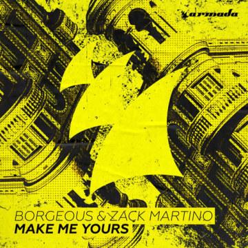 Borgeous & Zack Martino - Make Me Yours Artwork