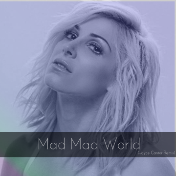 Bonnie McKee - Mad Mad World (Jayce Cantor Remix) Artwork