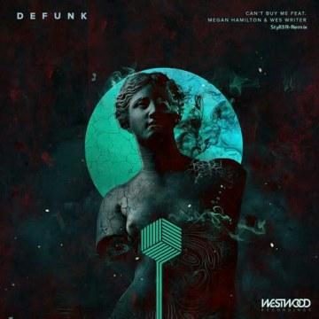 Defunk - Can't Buy Me feat. Megan Hamilton & Wes Writer (Styll3R Remix) Artwork
