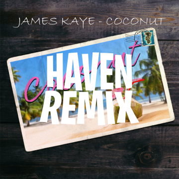 James Kaye - Coconut (Haven Remix) Artwork