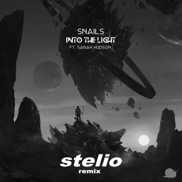 SNAILS - Into The Light feat. Sarah Hudson (STELIO Remix) Artwork