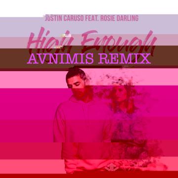 Justin Caruso - High Enough feat. Rosie Darling (Aunimis Remix) Artwork
