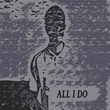 Ejiro Joshua - All I Do Artwork