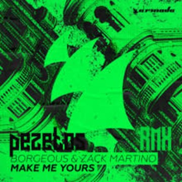 Borgeous & Zack Martino - Make Me Yours (Pezetos Remix) Artwork
