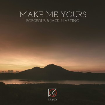 Borgeous & Zack Martino - Make Me Yours (RedQuin Remix) Artwork