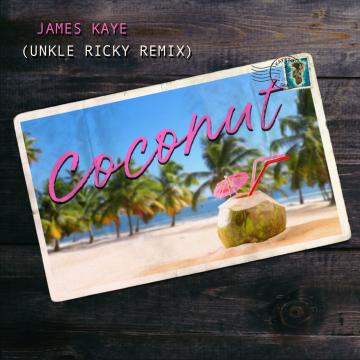 James Kaye - Coconut (Unkle Ricky Remix) Artwork