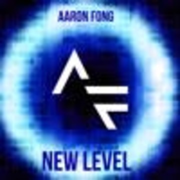 Aaron Fong - Aaron Fong - New Level [FREE DOWNLOAD] Artwork