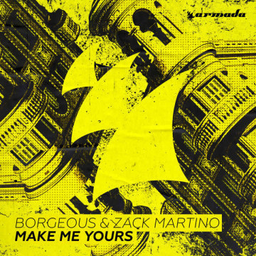 Borgeous & Zack Martino - Make Me Yours (Minh Pham Remix) Artwork