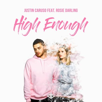 Justin Caruso - High Enough feat. Rosie Darling (GRUSE Remix) Artwork